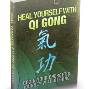 Heal Yourself With Qi Gong